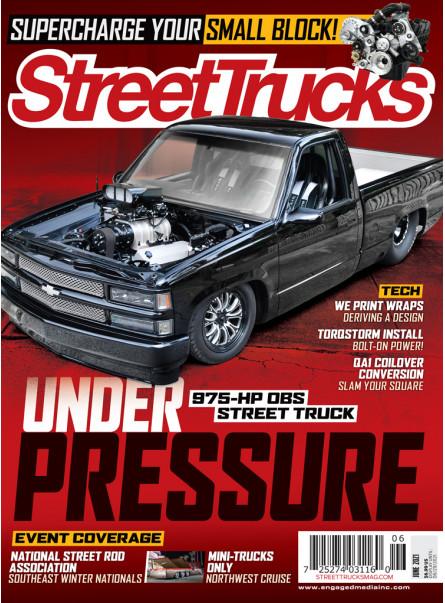 Street Trucks June 2021